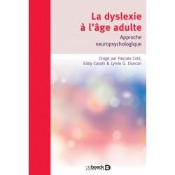 La dyslexie à l'âge adulte